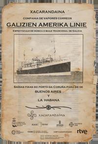 Nova Gala Etnográfica de Xacarandaina: Galicien Amerika Linie